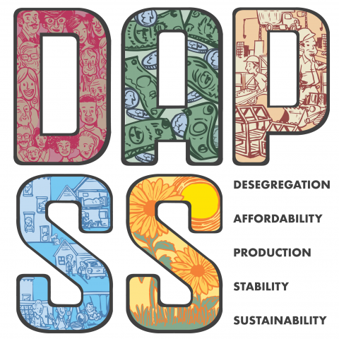 DAPSS Desegregation, Affordability, Production, Stability and Sustainability